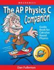 The AP Physics C Companion: Mechanics Cover Image