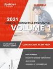 2021 Florida General, Building and Residential Contractor Exam Prep Volume 1: Study Review & Practice Exams Cover Image