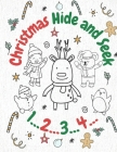 Christmas Hide and Seek: Color & Count Activity Book For Kids Ages 4-12 with Beautiful Holiday Designs and Fun Pages to Color with Santa Claus, Cover Image