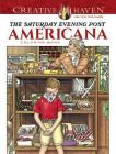 Creative Haven the Saturday Evening Post Americana Coloring Book (Creative Haven Coloring Books) Cover Image