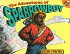 The Adventures of Sparrowboy Cover Image