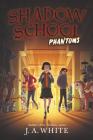 Shadow School #3: Phantoms Cover Image