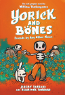 Yorick and Bones: Friends by Any Other Name Cover Image