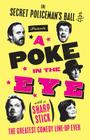 A Poke in the Eye (with a Sharp Stick) Cover Image