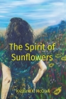 The Spirit of Sunflowers Cover Image