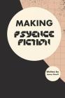 Making Psyence Fiction Cover Image