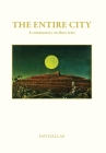 The Entire City, a commentary on three texts Cover Image