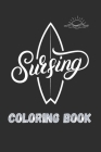 Surfing coloring book: retro surf vintage van life, surfing board, ocean waves, surfing lifestyle coloring book for all ages Cover Image