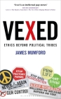 Vexed: Ethics Beyond Political Tribes Cover Image