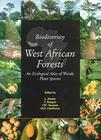 Biodiversity of West African Forests: An Ecological Atlas of Woody Plant Species Cover Image