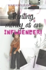 Printing money as an influencer Cover Image