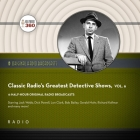 Classic Radio's Greatest Detective Shows, Vol. 6 Cover Image
