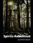 Spirits Rebellious Cover Image