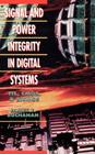 Signal and Power Integrity in Digital Systems: TTL, CMOS, and BICMOS Cover Image