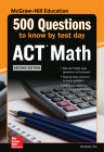 500 ACT Math Questions to Know by Test Day, Second Edition Cover Image