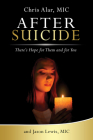 After Suicide: There's Hope for Them and for You Cover Image
