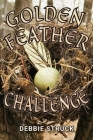 The Golden Feather Challenge: A Quest for Manhood Cover Image