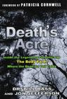 Death's Acre: Inside the Body Farm, the legendary forensic lab Cover Image