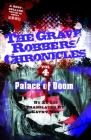 Palace of Doom (Grave Robbers' Chronicles #4) Cover Image