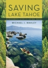 Saving Lake Tahoe: An Environmental History of a National Treasure Cover Image