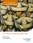 Access to History for the Ib Diploma: The Mexican Revolution Cover Image