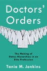 Doctors' Orders: The Making of Status Hierarchies in an Elite Profession Cover Image