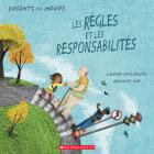 Enfants Du Monde: Les Règles Et Les Responsabilités Cover Image