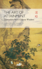 Art of Attainment: Quotations from Chinese Wisdom Cover Image