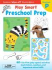 Play Smart Preschool Prep Ages 2-4: At-home Wipe-off Workbook with Erasable Marker Cover Image
