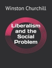 Liberalism and the Social Problem Cover Image