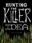 Hunting the Killer Idea Cover Image