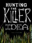Hunting the Killer Idea Cover Image