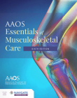 AAOS Essentials of Musculoskeletal Care [With Access Code] Cover Image