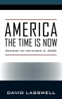 America the Time Is Now: Decision on November 3, 2020 Cover Image