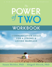 The Power of Two Workbook: Communication Skills for a Strong & Loving Marriage Cover Image