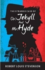 Strange Case of Dr Jekyll and Mr Hyde Illustrated Cover Image