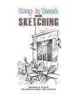Keep in Touch with Sketching: MANDALA PEACE Coloring Book for Adults, Activity Book, Large 8.5x11, Ability to Relax, Brain Experiences Relief, Lower Cover Image