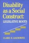 Disability as a Social Construct: Legislative Roots Cover Image