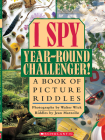 I Spy Year Round Challenger: A Book of Picture Riddles Cover Image