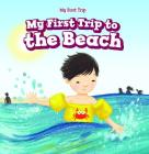 My First Trip to the Beach Cover Image