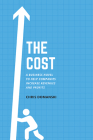 The Cost: A Business Novel to Help Companies Increase Revenues and Profits Cover Image