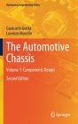 The Automotive Chassis: Volume 1: Components Design (Mechanical Engineering) Cover Image