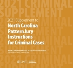 June 2021 Supplement to North Carolina Pattern Jury Instructions for Criminal Cases Cover Image