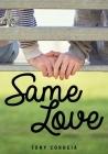 Same Love (Lorimer Real Love) Cover Image