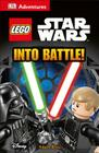 DK Adventures: LEGO Star Wars: Into Battle! Cover Image