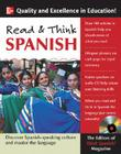Read & Think Spanish: Learn the Language and Discover the Culture of the Spanish-Speaking World Through Reading [With CD] Cover Image