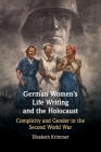 German Women's Life Writing and the Holocaust Cover Image