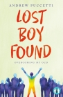 Lost Boy Found: Overcoming My OCD (Inspirational Series) Cover Image