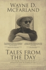 Tales From The Day: Life shaping events that truth be told all happened under the heading of oops. Cover Image