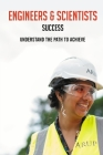 Engineers & Scientists Success: Understand The Path To Achieve: Work-Life Balance Cover Image